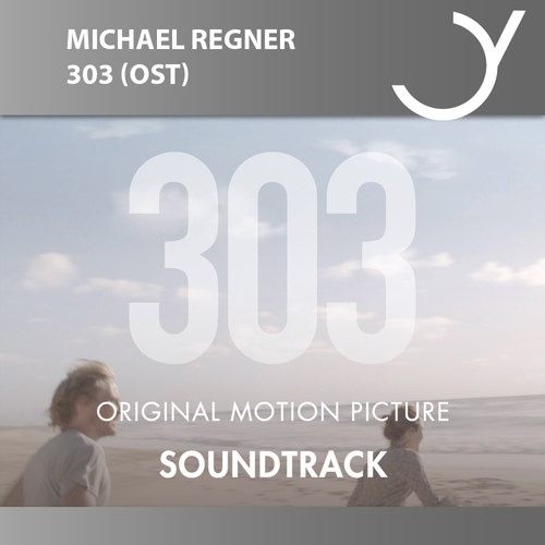 Michael Regner - 303 (Original Motion Picture Soundtrack)