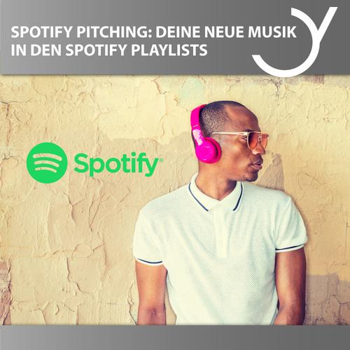 Spotify Pitching: Deine neue Musik in den Spotify Playlists