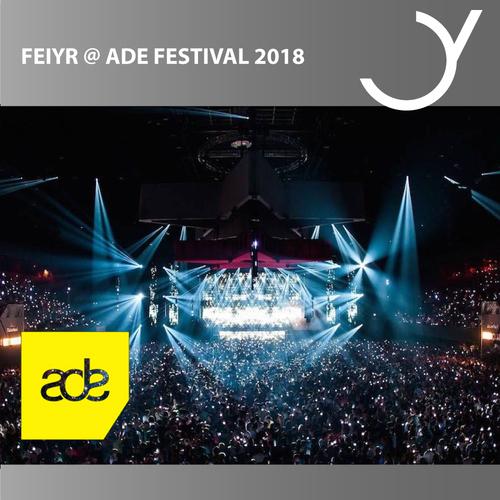 Feiyr @ ADE Amsterdam Dance Event 2018