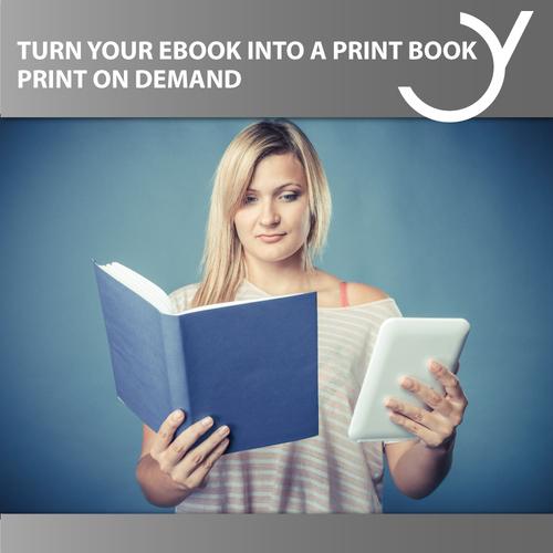 NEU! Print on Demand - Vom eBook zum Printbuch