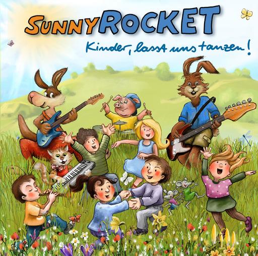 Sunny Rocket - Kinder lasst uns tanzen