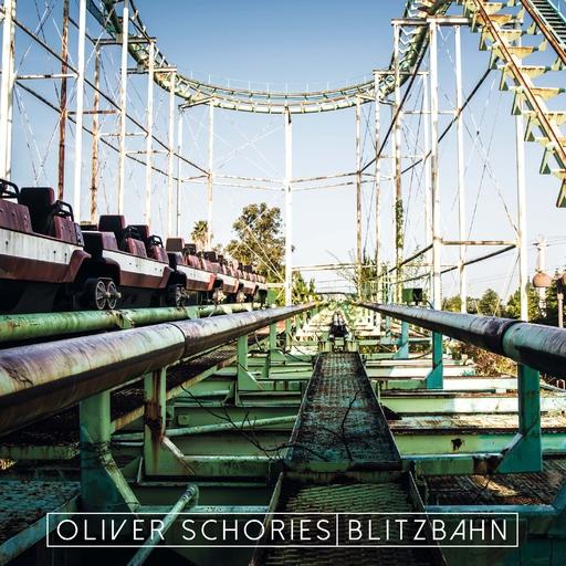 Oliver Schories - Blitzbahn LP