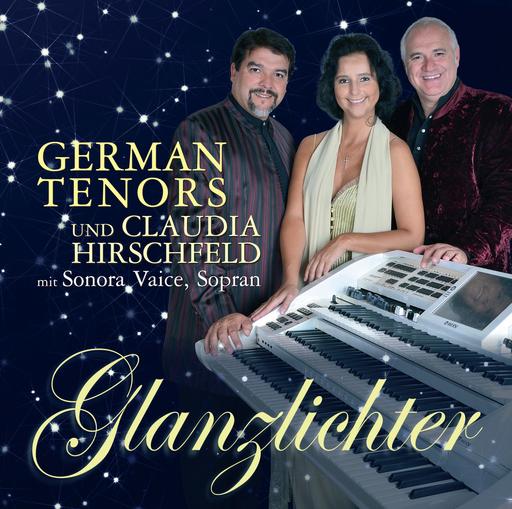 German Tenors und Claudia Hirschfeld - Glanzlichter