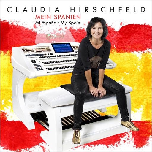 Claudia Hirschfeld - Mein Spanien - Mi España - My Spain