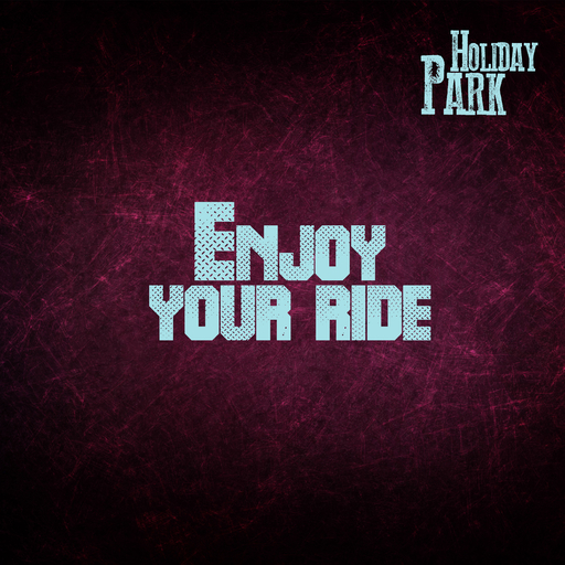 Holiday Park - Enjoy Your Ride