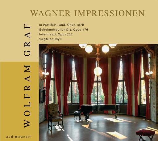 Various Artists - Wolfram Graf: Wagner Impressionen