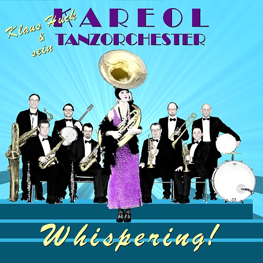 Kareol Tanzorchester - Whispering