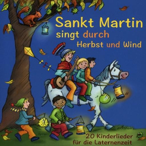 Verschiedene Interpreten (Hrsh. Stephen  - Sankt Martin singt durch Herbst und Wind