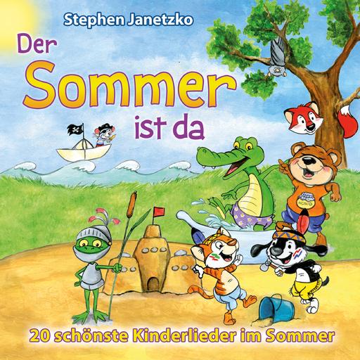 Janetzko, Stephen - Der Sommer ist da