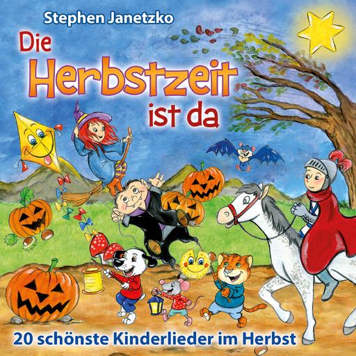 Janetzko, Stephen - Die Herbstzeit ist da