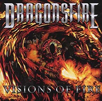 Dragonsfire - Dragonsfire - Visions Of Fire