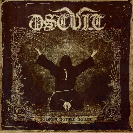 OSCULT - The Sapient - the Third - the Blind