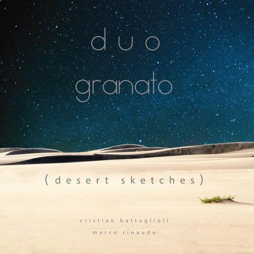 Duo Granato - Desert Sketches