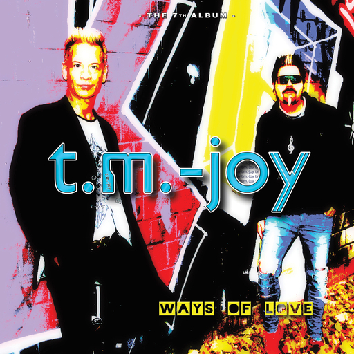 t.m.-joy - Ways Of Love