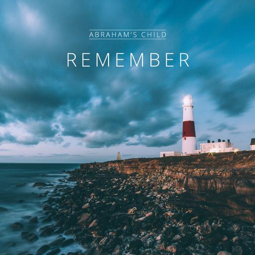 Abrahams Child - Remember