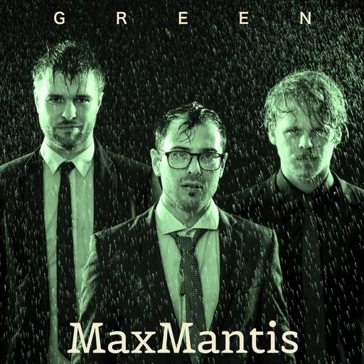 MaxMantis - Green