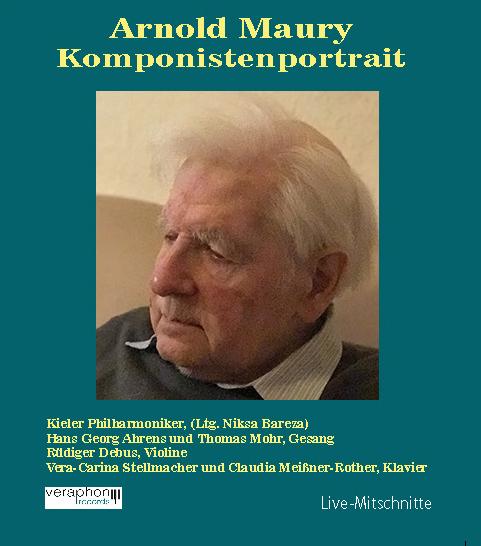 Verschiedene Interpreten - Arnold Maury - Komponistenportrait
