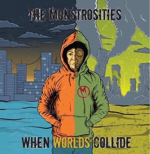 The Monstrosities - When Worlds Collide
