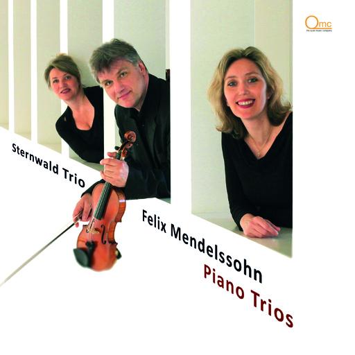 Sternwald Trio - Felix Mendelssohn Piano Trios