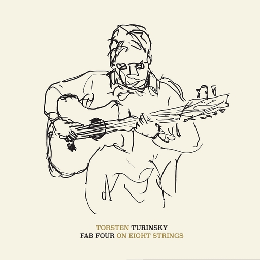 Torsten Turinsky - Fab Four on Eight Strings
