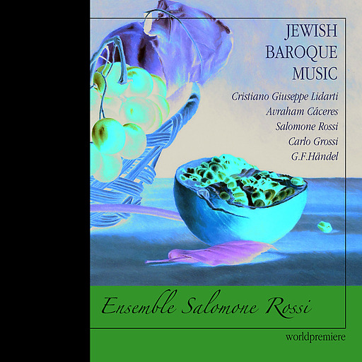 Ensemble Salomone Rossi - Jewish Baroque Music