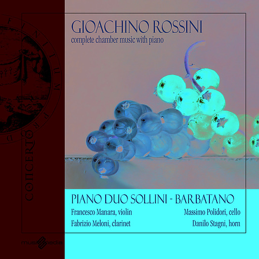Various Artists - Gioachino Rossini - Complete Chamber Mus