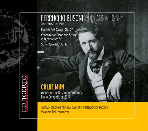 NUOVA ORCHESTRA DA CAMERA FERRUCCIO BUSO - FERRUCCIO BUSONI (1866- 1924) 150th ANNI
