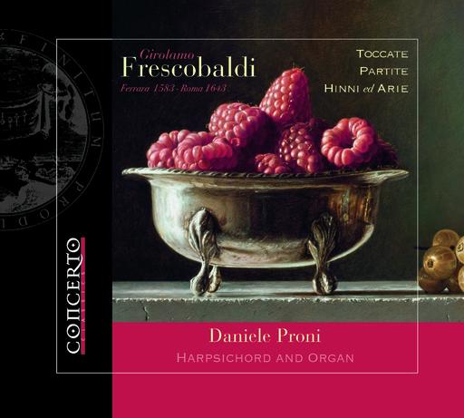 Daniele Proni - GIROLAMO FRESCOBALDI (Ferrara 1583 - Rom