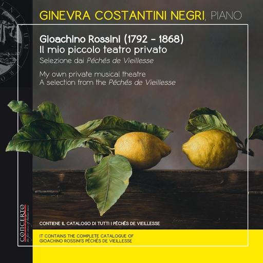 Ginevra Costantini Negri, piano - Gioachino Rossini - My own private music