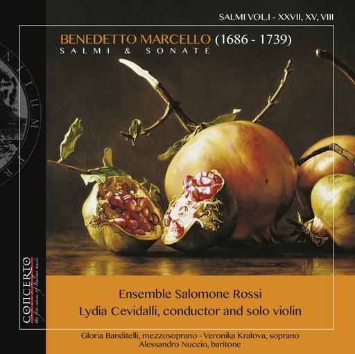 Ensemble Salomone Rossi, Lydia Cevidalli - Benedetto Marcello - Salmi & Sonate VOL.