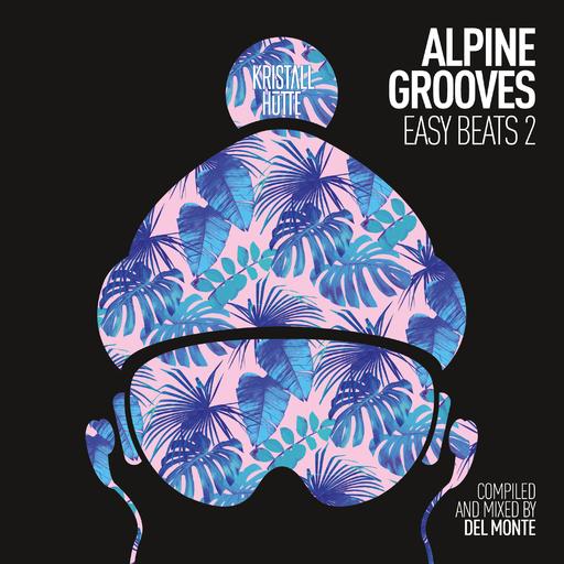 Various Artists - Alpine Grooves Easy Beats 2 (Kristallhüt