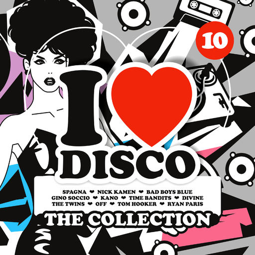 Various Artists - I Love Disco Collection Vol. 10
