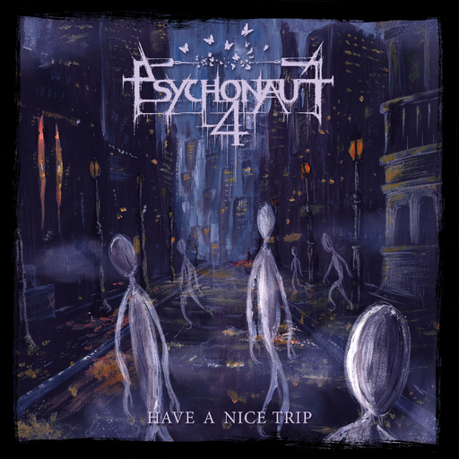 Psychonaut 4 - Have A Nice Trip