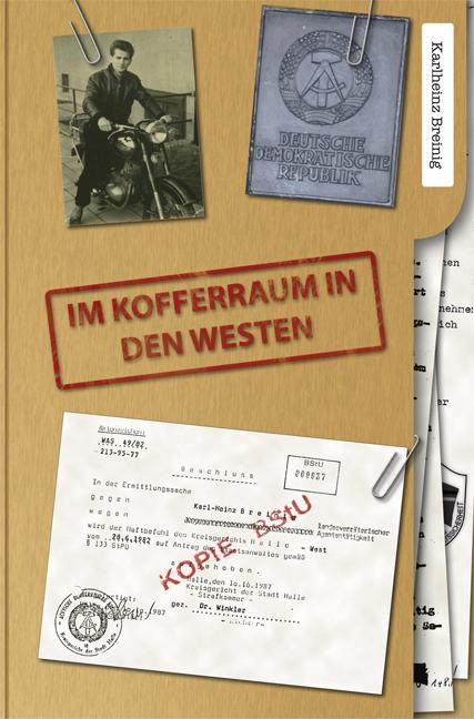 Breinig, Karlheinz - Im Kofferraum in den Westen