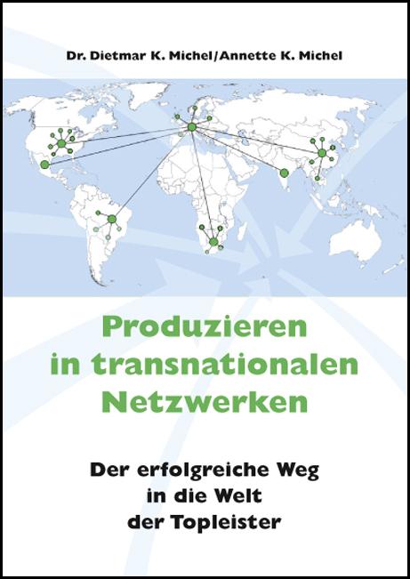 Michel, Dietmar - Produzieren in transnationalen Netzwerke