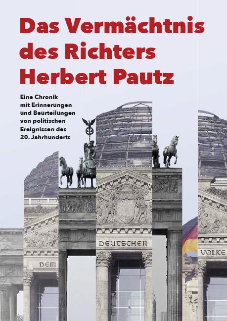 Pautz, Herbert - Das Vermächtnis des Richters Herbert Pau