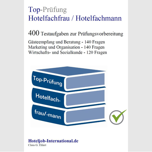 Ehlert, Claus-Günter  - Ehlert, Claus-Günter  - Top-Prüfung Hotelfachfrau / Hotelfachman