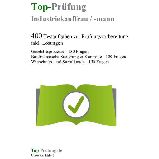 Ehlert, Claus-Günter  - Top-Prüfung Industriekauffrau / Industri