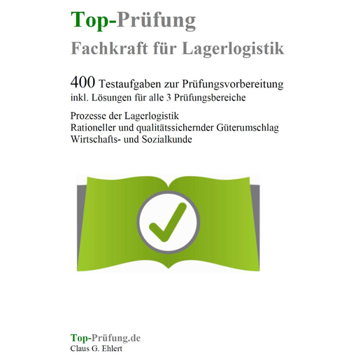 Ehlert, Claus-Günter  - Top-Prüfung Fachkraft für Lagerlogistik