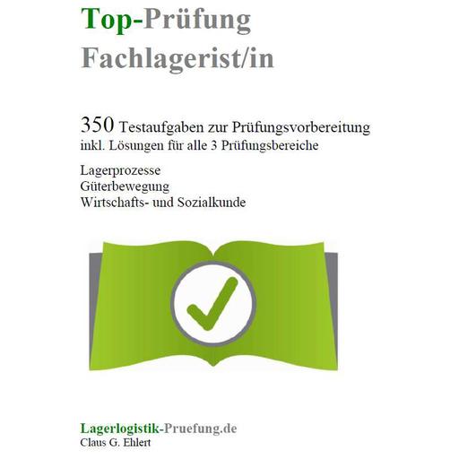 Ehlert, Claus-Günter  - Top-Prüfung Fachlagerist / Fachlageristi
