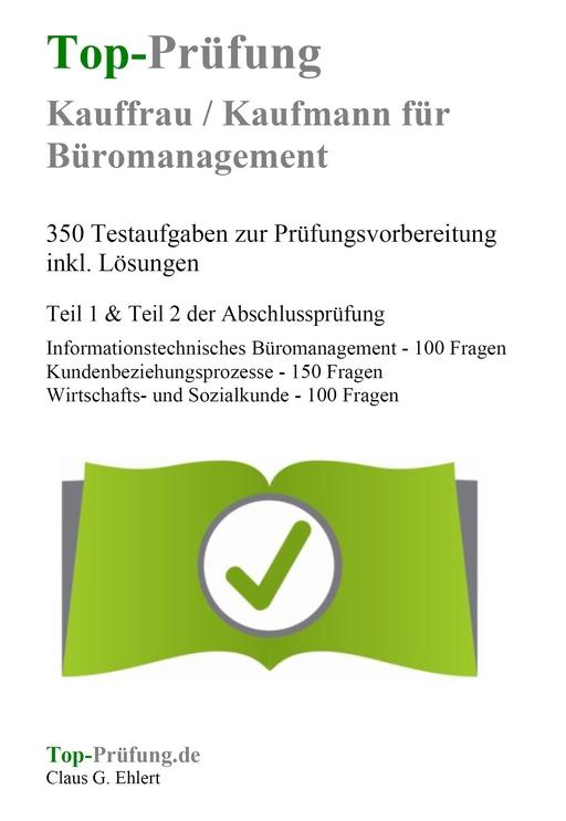Ehlert, Claus-Günter  - Top-Prüfung Kauffrau / Kaufmann für Büro