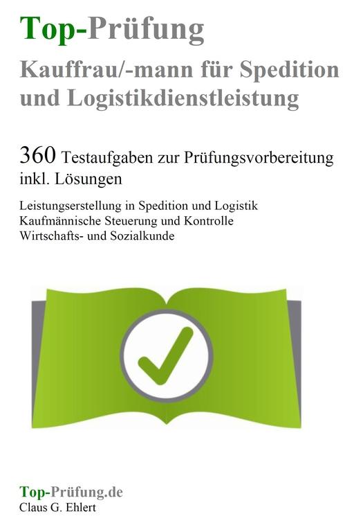 Ehlert, Claus-Günter  - Top-Prüfung Kauffrau Kaufmann für Spedit