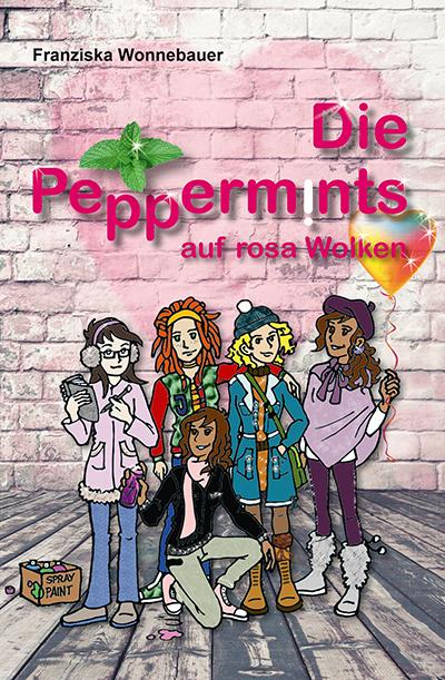 Wonnebauer, Franziska - Die Peppermints auf Rosa Wolken