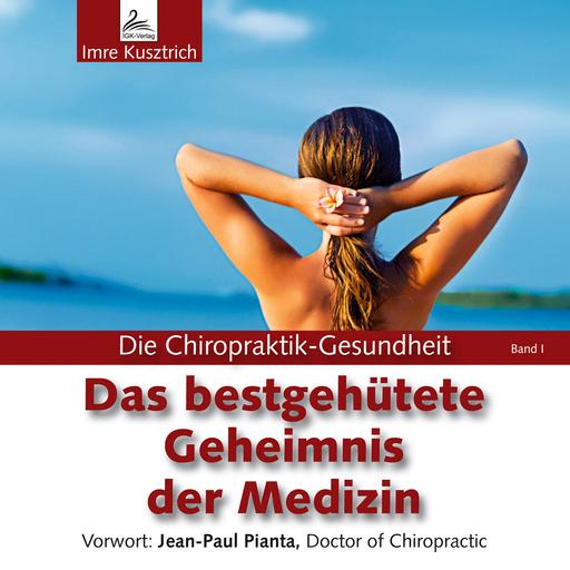 Imre Kusztrich - Das bestgehütestete Geheimnis der Medizi