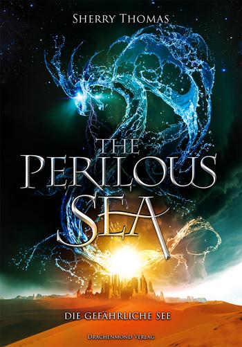 Thomas, Sherry / Adler, Sarah / Anders,  - The Perilous Sea