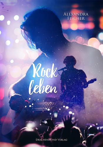 Fischer, Alexandra - Rockleben