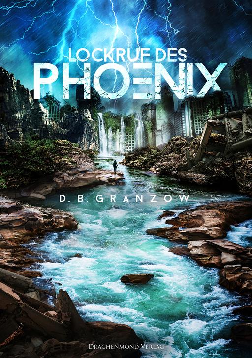 Granzow, D.B.  - Lockruf des Phoenix