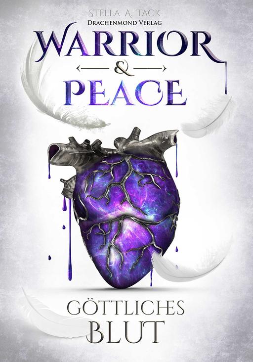Tack, Stella A. - Tack, Stella A. - Warrior & Peace - Göttliches Blut