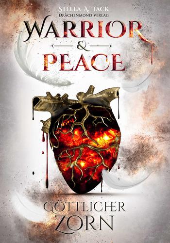 Tack, Stella A. - Warrior & Peace - Göttlicher Zorn