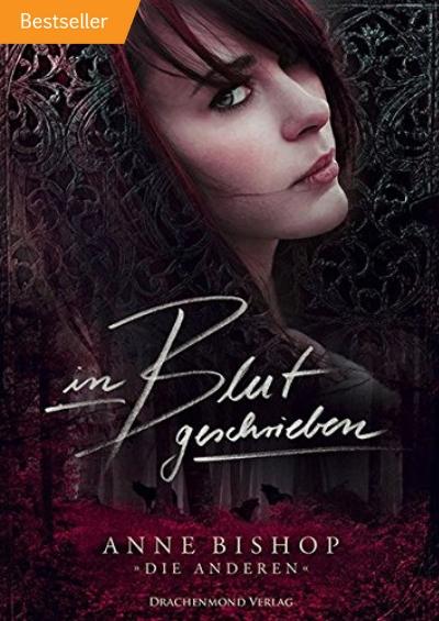 Anne Bishop - Anne Bishop - In Blut geschrieben